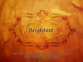 Brightest by Johann de Venecia