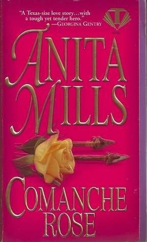 Comanche rose by anita mills comanche rose fandeluxe Choice Image
