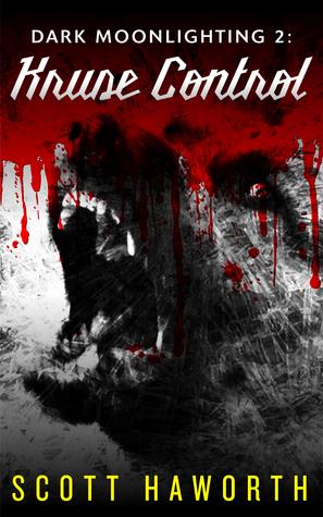 Dark Moonlighting 2: Kruse Control