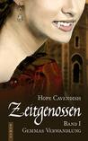 Zeitgenossen - Gemmas Verwandlung (Bd. 1)
