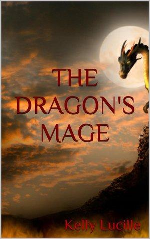 The Dragon's Mage (Dragon Mage, #1)