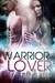 Jax (Warrior Lover, #1)