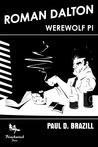Roman Dalton - Werewolf PI