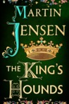 The King's Hounds (The King's Hounds, #1)