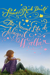 The Second Life of Abigail Walker by Frances O'Roark Dowell