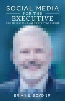 Social Media for the Executive