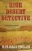 High Desert Detect, A Fiona Marlowe Mystery (Book #2)