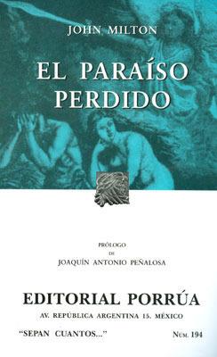 El Paraíso Perdido (Sepan Cuántos, #194)