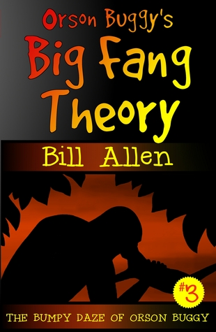 orson-buggy-s-big-fang-theory-book-3