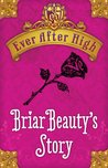 Briar Beauty's Story by Shannon Hale