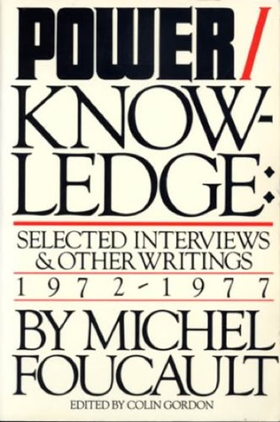 power knowledge selected interviews and other writings  power knowledge selected interviews and other writings 1972 1977 by michel foucault