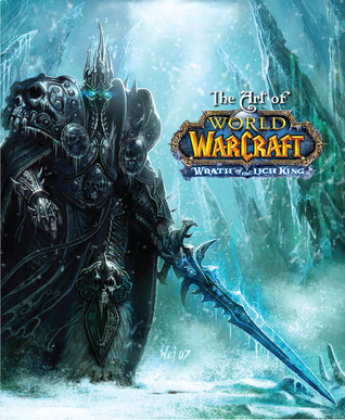 The Art of World of Warcraft: Wrath of the Lich King