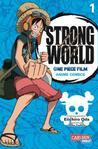 One Piece - Strong World #1 by Eiichiro Oda