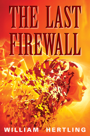 The Last Firewall (Singularity #3)