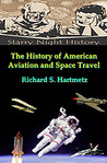 The History of American Aviation and Space Travel