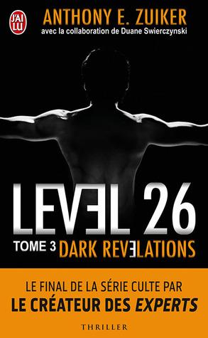 Dark Revelations (Level 26, #3) par Anthony E. Zuiker