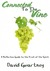 Connected to the Vine: A Reflective Guide to the Fruit of the Spirit
