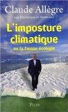 L'imposture climatique, ou la fausse écologie