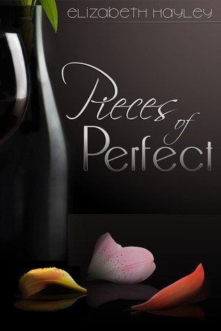 Pieces of Perfect (Pieces, #1)