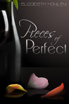 Pieces of Perfect by Elizabeth Hayley