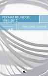 Poemas reunidos: 1985-2012