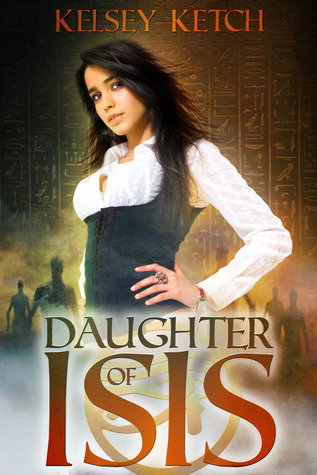 Daughter of Isis (Descendants of Isis #1...