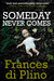 Someday Never Comes (DI Paolo Storey #2)