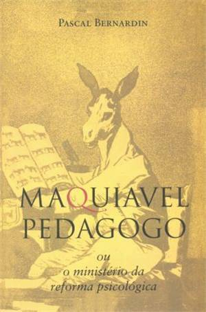 Maquiavel Pedagogo by Pascal Bernardin