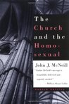 The Church and the Homosexual by John J. McNeill
