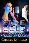 Stone Cold (Music City Moguls, #1)