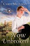 Vow Unbroken (Texas Romance #1)