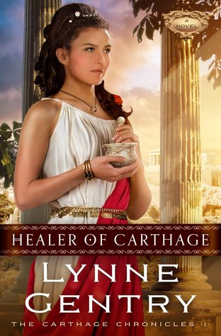 Healer of Carthage The Carthage Chronicles