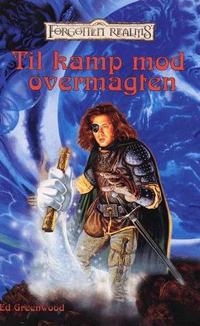 Til kamp mod overmagten (Forgotten Realms: Mystras tjener, #5)