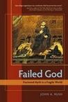 Failed God: Fractured Myth in a Fragile World