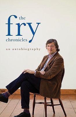 The Fry Chronicles (Memoir #2)