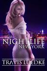 The Nightlife by Travis Luedke