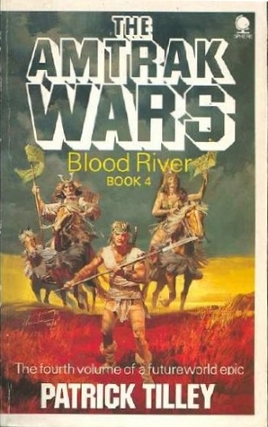 Blood River by Patrick Tilley