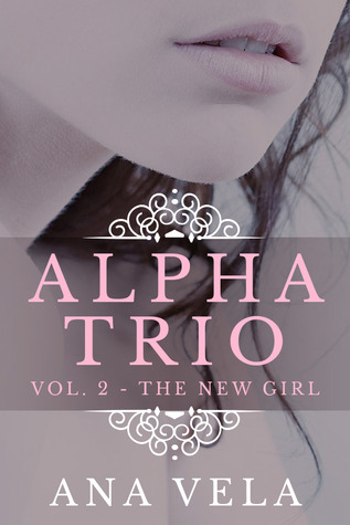 The New Girl (Alpha Trio, #2)