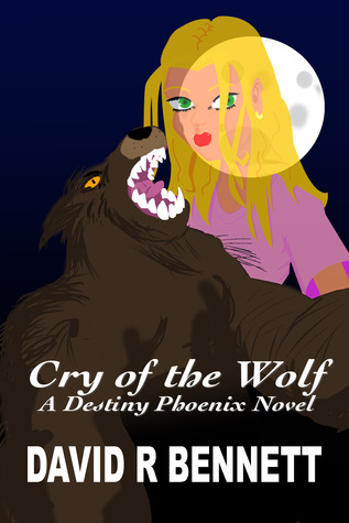 Cry of the Wolf (Destiny Phoenix #2)
