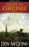 Escape to Challenge (Moondark Saga, #1)