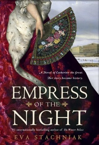 Empress of the Night (Catherine, #2)