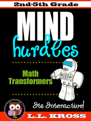 Mind Hurdles: Math Transformers Interactive Fun (An Introduction to Slides, Flips and Turns for Grades 2-5)