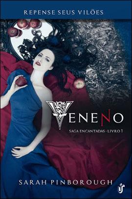 Veneno (Encantadas, #1)