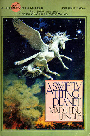 A Swiftly Tilting Planet by Madeleine L'Engle