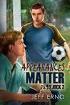 Appearances Matter (Dumb Jock, #3)