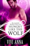 Hungry like the Wolf (Bad To The Bone, #2)