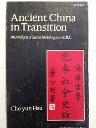 Ancient China in Transition: An Analysis of Social Mobility, 722-222 B. C.