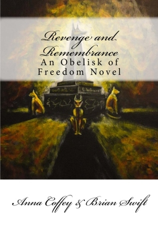 Revenge and Remembrance Obelisk of Freedom