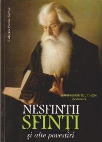 Nesfinții sfinți și alte povestiri