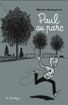 Paul au parc by Michel Rabagliati